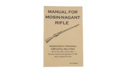 Manual For Mosin Nagant Rifle by D.R. Morse