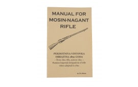 Manual For Mosin Nagant Rifle by D.R. Morse