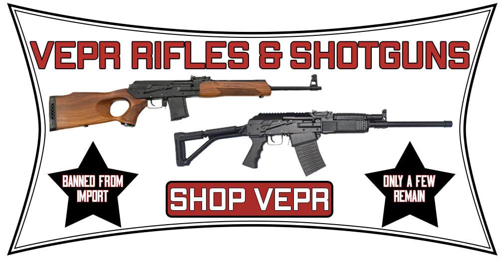 Shop veprs rifles and shotguns