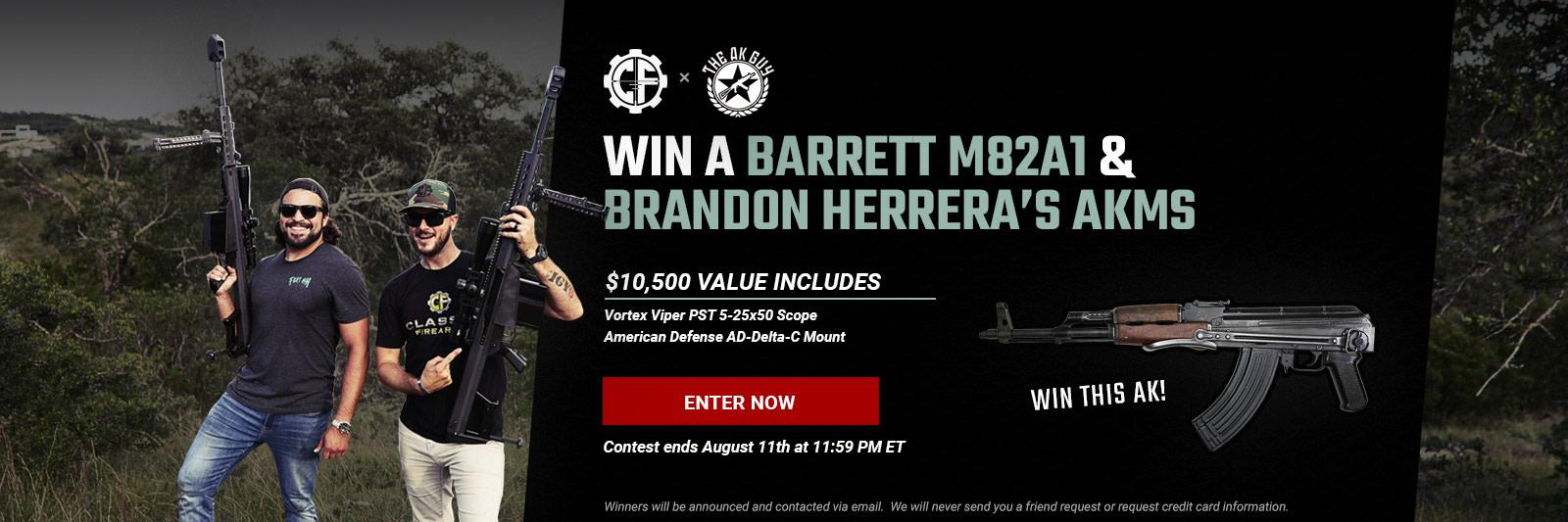 ENTER TO WIN A BARRETT M82A1 AND BRANDON HERRERA'S AKMS